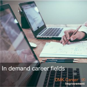 In demand career fields