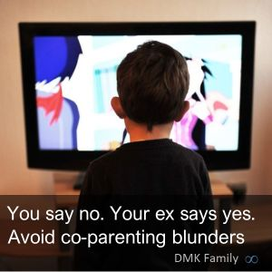 You say no, your ex says yes.  How to avoid co-parent blunders.