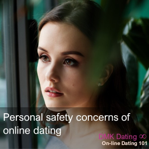 Personal safety concerns of online dating