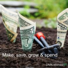 Make, save, grow and spend