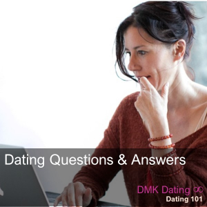 Dating 101 Q & A
