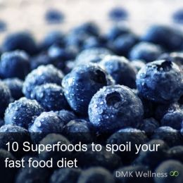 10 super foods that will spoil your fast food diet