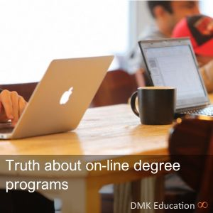 Truth about online degree programs