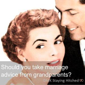 Take advice from grandma?