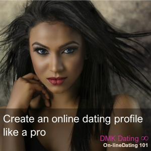 Create an online dating profile like a pro
