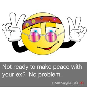 Not ready to make peace with your ex. That's okay.