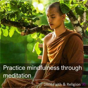 Meditation through mindfulness