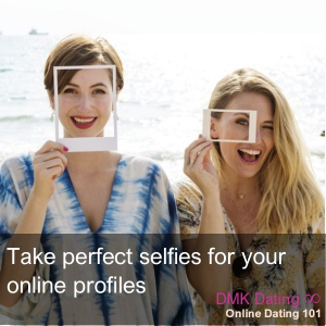 How to take perfect selfies for online profiles
