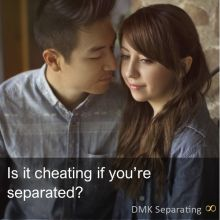 Is it cheating if you are separated?