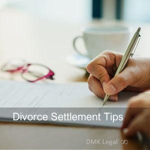 Divorce Settlement Tips