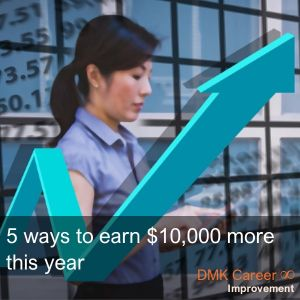 5 ways to earn $10,000 more this year