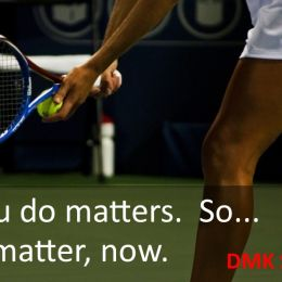 What you do still matters