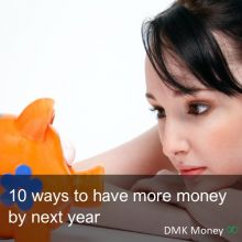 10 ways to have more money by next year