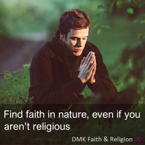 Find faith in nature