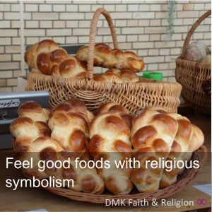 Feel good food with religious symbolism