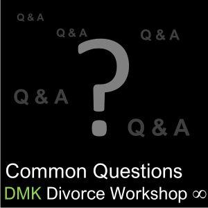 Divorce Workshop Q & A